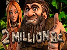 2 Million B C
